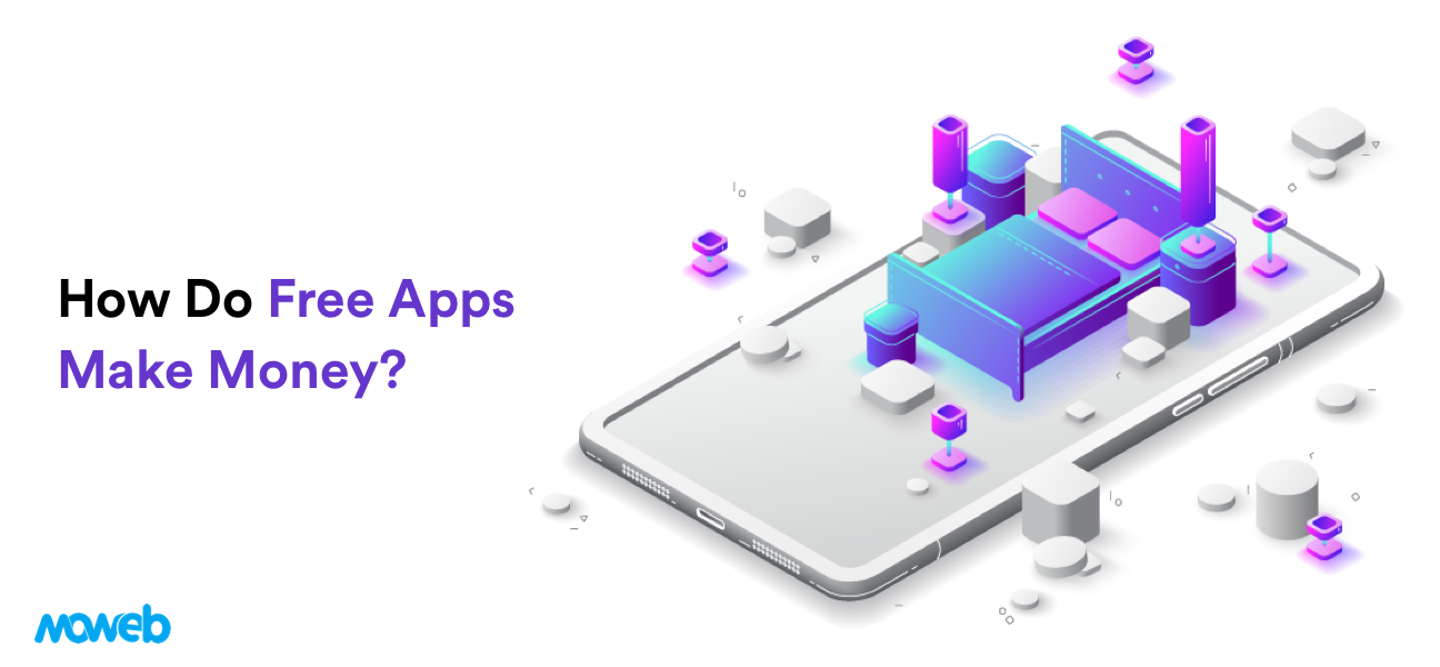 How Do Free Apps Make Money in 2020?
